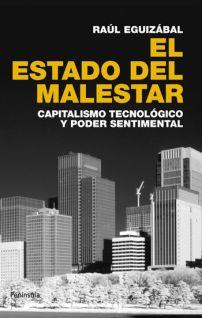 El estado del malestar - Raúl Eguizábal
