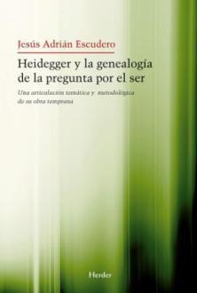 Heidegger y la genealogía de la pregunta por el ser
