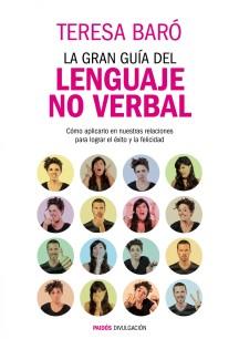 Portada_la-gran-guia-del-lenguaje-no-verbal_Teresa-Baró2