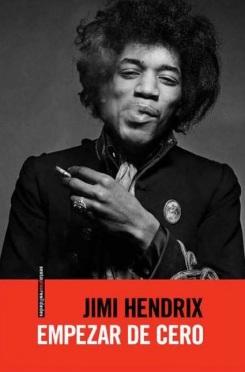 Jimi Hendrix - Empezar de cero