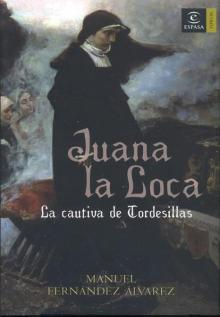 Juana la Loca Fernández Álvarez