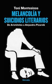 Melancolía y suicidios literarios