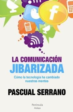la-comunicacion-jibarizada