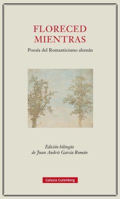 Floreced mientras romanticismo alemán poesía