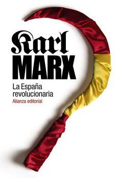 Marx España revolucionaria