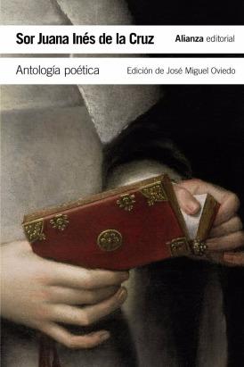 antologia-poetica-sor-juana-ines-de-la-cruz-alianza-D_NQ_NP_796136-MLA26488829636_122017-F.jpg